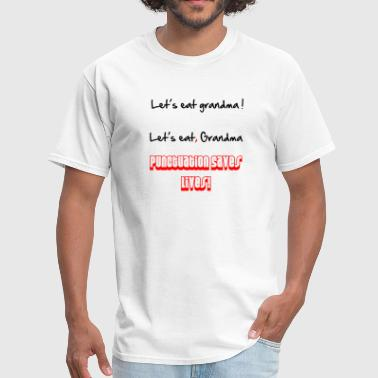 Punctuation Saves Lives! - Men's T-Shirt