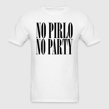No Pirlo No Party - Men's T-Shirt