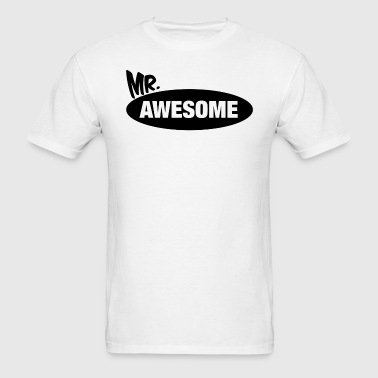Mr. Awesome & Mrs. Awesome Couples Design - Men's T-Shirt