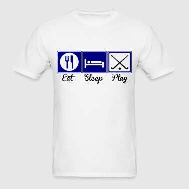 Eat, Sleep, Play - Field Hockey - Men's T-Shirt