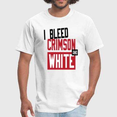 Bleed crimson and white. - Men's T-Shirt