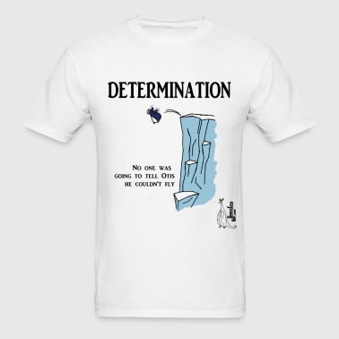 Determination - Men's T-Shirt