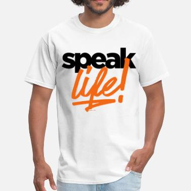 Speak Life speak Life - Men's T-Shirt
