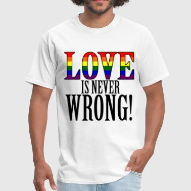 Love is Never Wrong - Men's T-Shirt