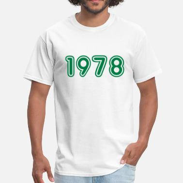 Birth Year 1978 1978, Numbers, Year, Year Of Birth - Men's T-Shirt