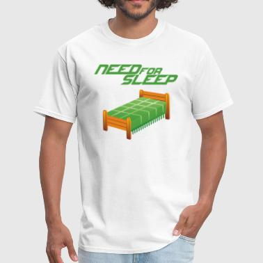 Need for Sleep - Men's T-Shirt