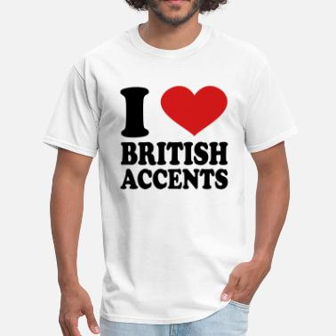 Accent I Love British Accents - Men's T-Shirt