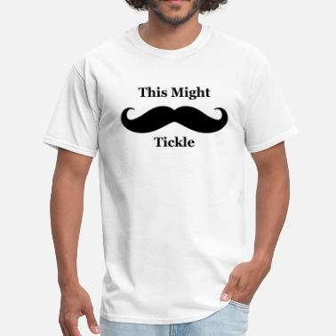 Tickle This Might Tickle - Men's T-Shirt