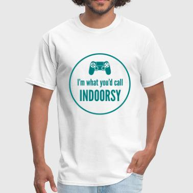 I'm What You'd Call Indoo - Men's T-Shirt