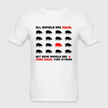 All animals are equal 2 - Men's T-Shirt
