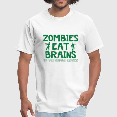 Zombie Eat Brains ZOMBIES EAT BRAINS - Men's T-Shirt