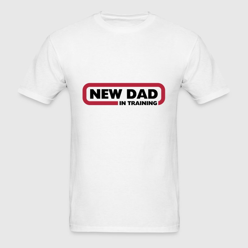 New Dad in Training - Men's T-Shirt