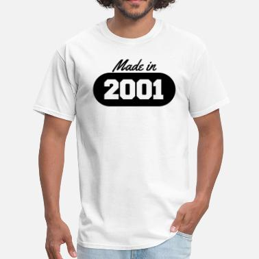 Made In 2001 Made in 2001 - Men's T-Shirt