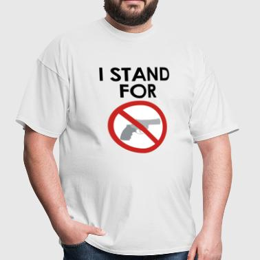I stand for anti-gun - Men's T-Shirt