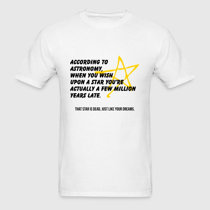 According to astronomy - Men's T-Shirt