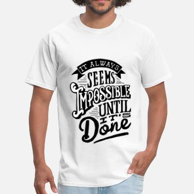 African American Impossible until it done - Men's T-Shirt