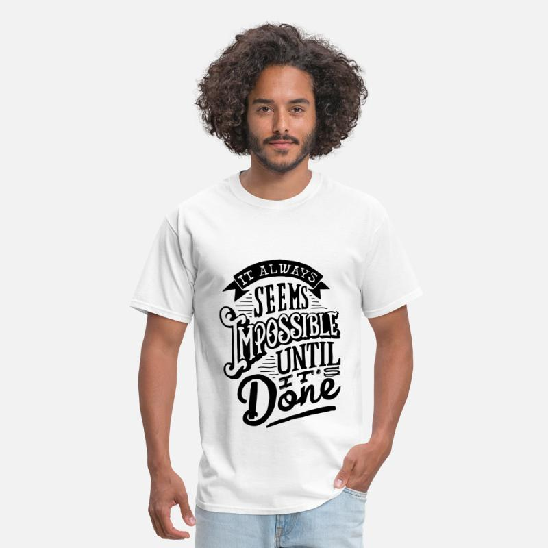 American T-Shirts - Impossible until it done - Men's T-Shirt white