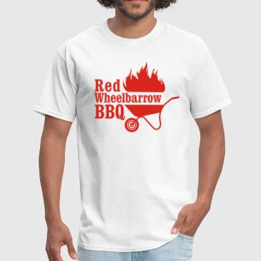 Red Wheelbarrow BBQ - Men's T-Shirt