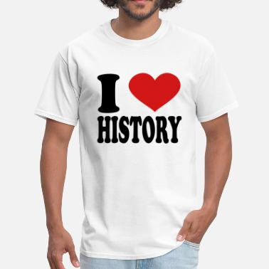 I Love History I Love History - Men's T-Shirt