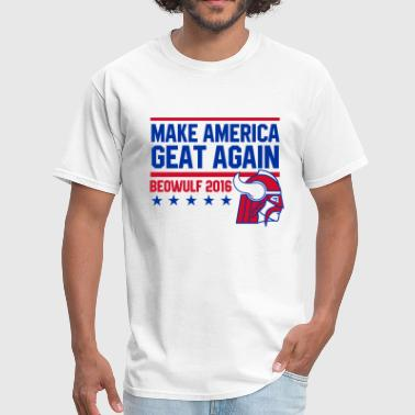 Beowulf Make America Geat Again (on light) - Men's T-Shirt