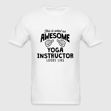 awesome yoga instructor looks like - Men's T-Shirt
