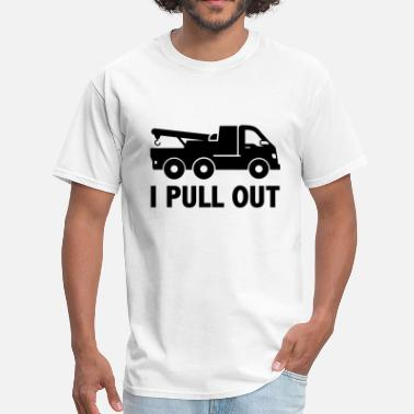 Pull It Out I Pull Out - Men's T-Shirt