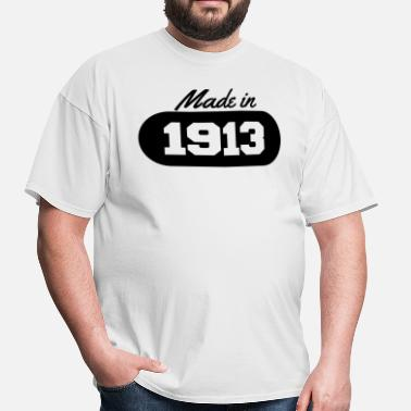 1913 Made in 1913 - Men's T-Shirt