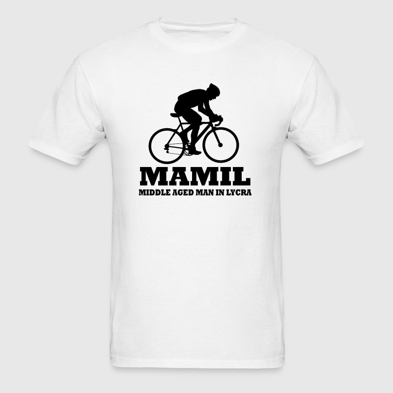 MAMIL Middle Aged Man In Lycra  - Men's T-Shirt