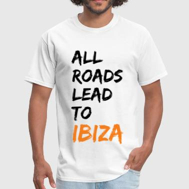 All Roads Lead To Ibiza - Men's T-Shirt
