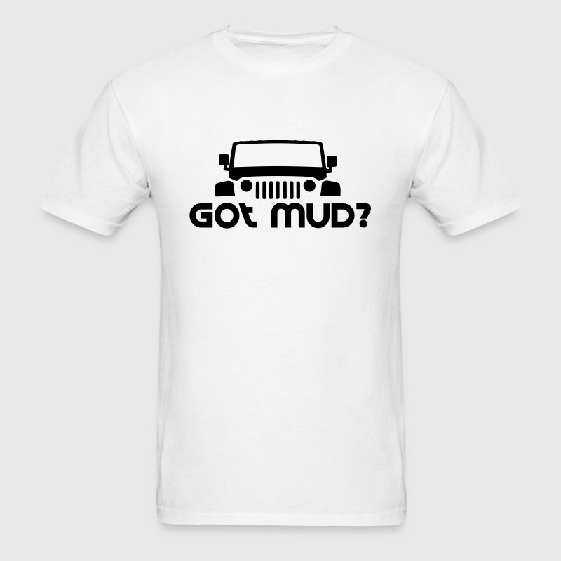 GOT MUD? JEEP JK - Men's T-Shirt