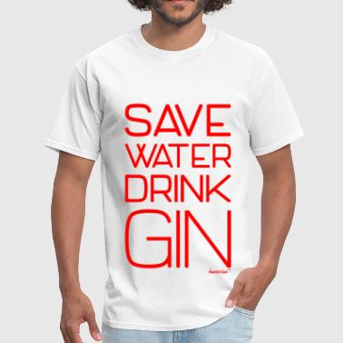 Save Water Drink Gin, Francisco Evans ™ - Men's T-Shirt