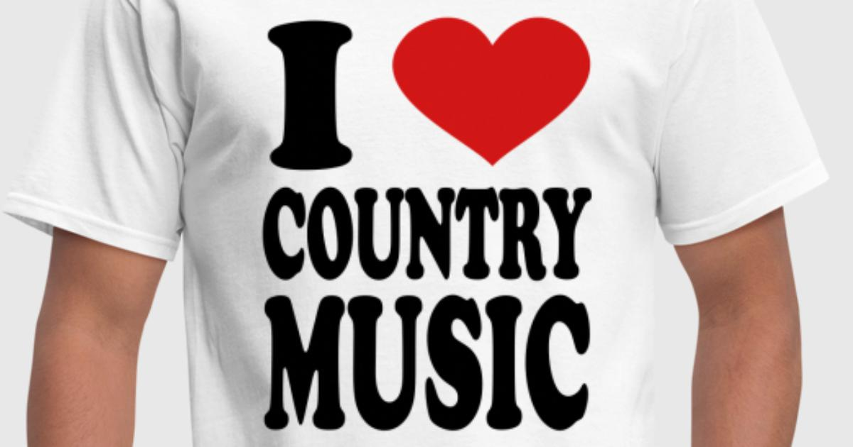 I Love Country Music By Mycustomizedtshirts Spreadshirt