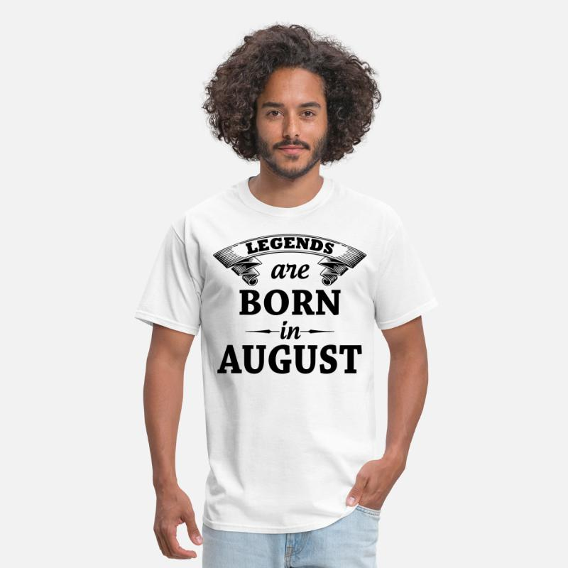 August T-Shirts - Legends are Born in August  - Men's T-Shirt white