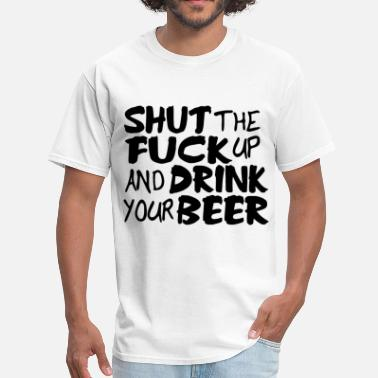 Yao Ming Meme Shut Up and Drink Your Beer Funny Offensive Alcoho - Men's T-Shirt