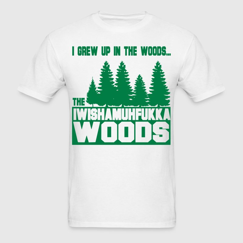 I Wish a Mother Fucker Woods - Men's T-Shirt