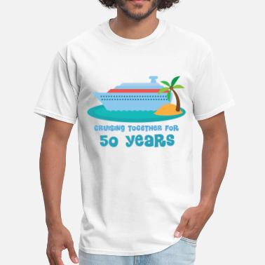 50th Anniversary 50th Anniversary Cruise - Men's T-Shirt