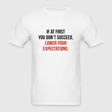 Expectations - Men's T-Shirt