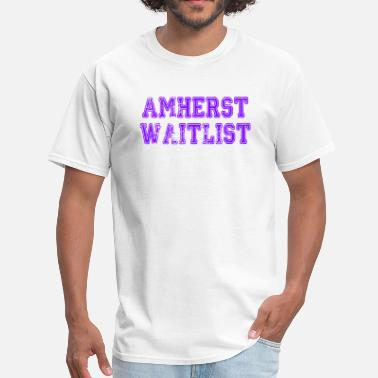 Amherst Amherst Waitlist - Men's T-Shirt