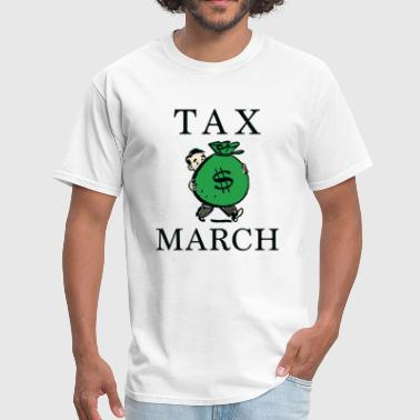 Tax March Tax March - Men's T-Shirt