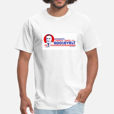 Roosevelt America Needs Roosevelt 2 - Men's T-Shirt