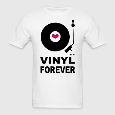 Vinyl Forever Design - Men's T-Shirt