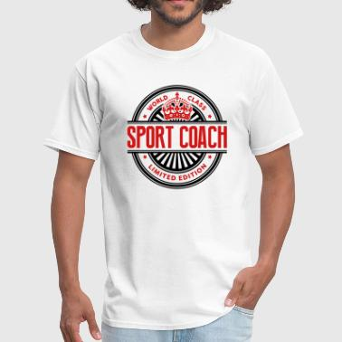 World class sport coach limited edition - Men's T-Shirt