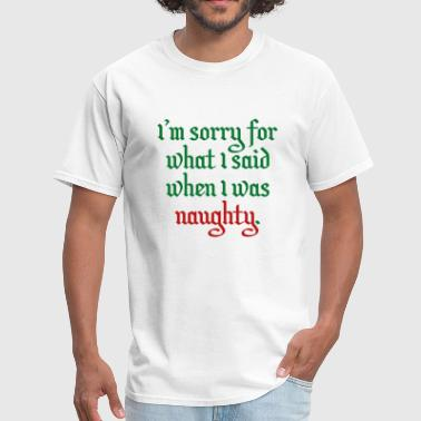 Naughty - Men's T-Shirt