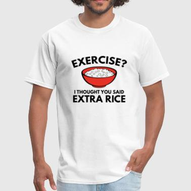 Funny Asian Exercise ? Extra Rice - Men's T-Shirt