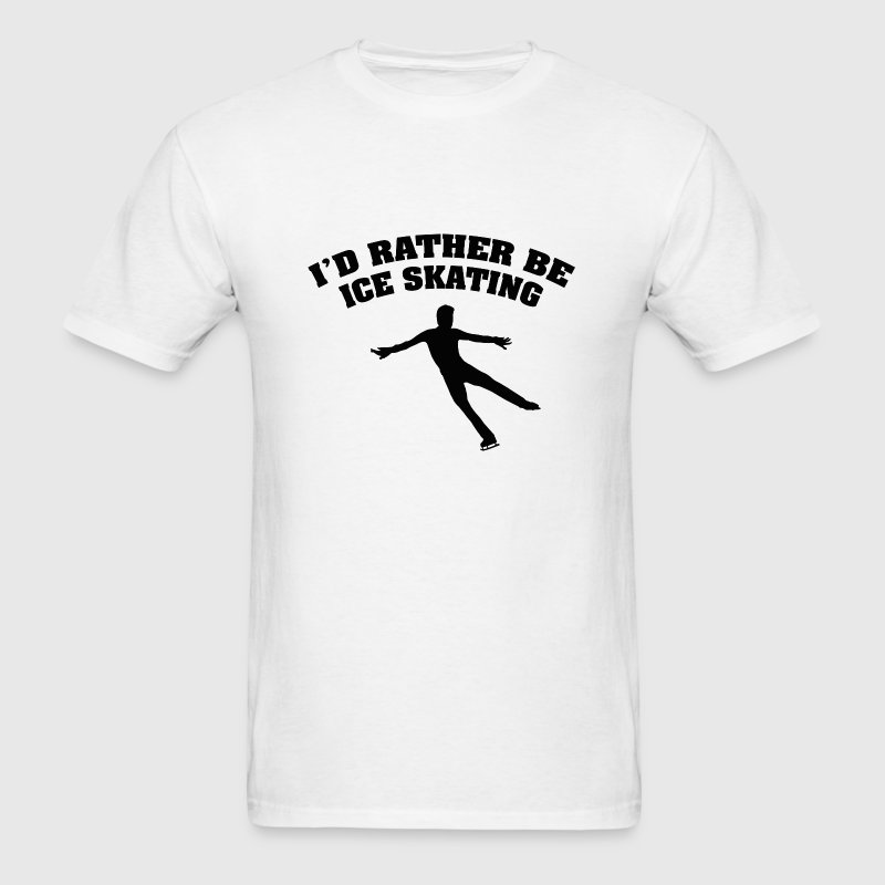 I'd Rather Be Playing Ice Skating - Men's T-Shirt