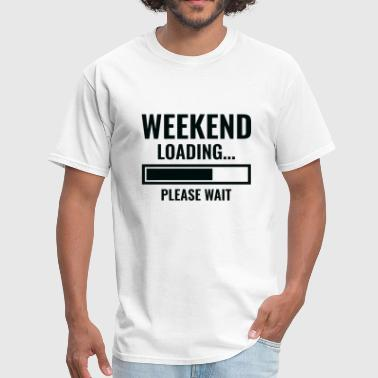 Weekend Loading - Men's T-Shirt