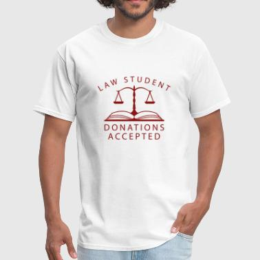 Law Student Donations Accepted - Men's T-Shirt