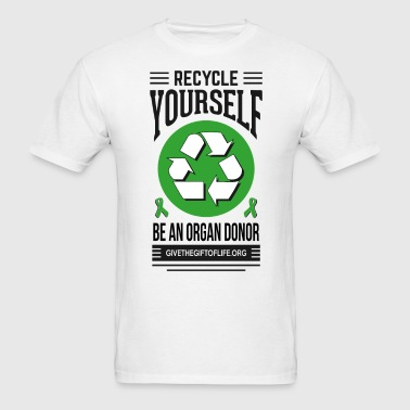 recycle yourself organ donation  - Men's T-Shirt
