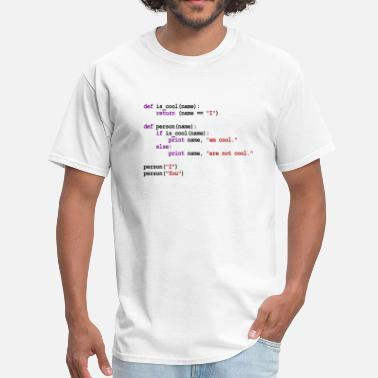Computer Python Code - I am cool, You are not cool - Men's T-Shirt