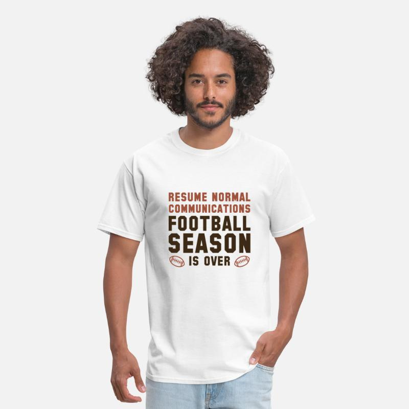Football T-Shirts - Football Season Is Over - Men's T-Shirt white
